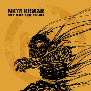 [meta:Human] - We Are The Dead
