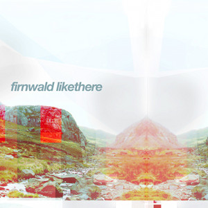 Firnwald - Likethere